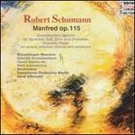 Robert Schumann: Manfred, Op. 115