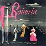 Roberta; The Vagabond King (Highlights) - 1944 Studio Cast/1951 Studio Cast
