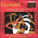 "Roberto Gerhard: Symphony No. 4 ""New York""; Pandora Suite"