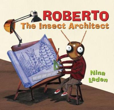 Roberto: The Insect Architect - Laden, Nina