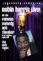 Robin Harris: Live at the Famous Comedy Act Theater - The Lost Tapes
