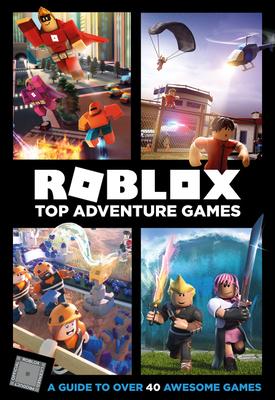 Roblox Top Adventure Games - Official Roblox Books (Harpercollins)