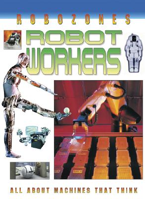 Robot Workers - Jefferis, David