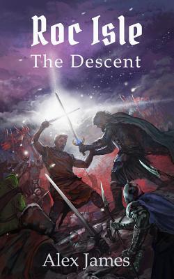 Roc Isle: The Descent - James, Alex