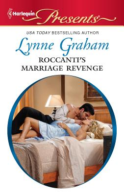 Roccanti's Marriage Revenge - Graham, Lynne