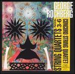 Rochberg: String Quartets Nos. 3-6