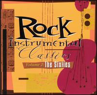 Rock Instrumental Classics, Vol. 2: The Sixties - Various Artists