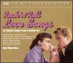 Rock 'n' Roll Love Songs [Solid Gold]