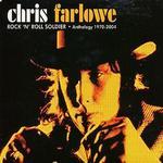 Rock 'n' Roll Soldier: Anthology 1970-2004 - Chris Farlowe