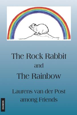 Rock Rabbit and the Rainbow - Van Der Post, Laurens