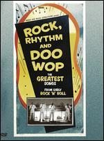 Rock, Rhythm and Doo Wop: The Greatest Songs From Early Rock 'n' Roll