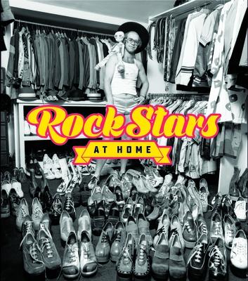 Rock Stars at Home - Charlesworth, Chris, and Fiegel, Eddi, and Reesman, Bryan