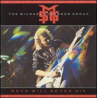 Rock Will Never Die: Live! - The Michael Schenker Group