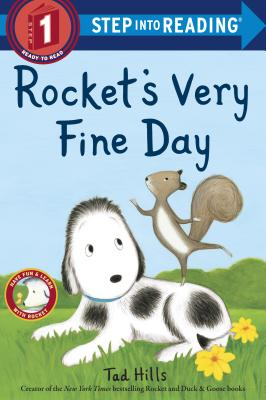 Rocket's Very Fine Day - Hills, Tad
