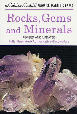 Rocks, Gems and Minerals: Revised and Updated - Zim, Herbert Spencer, Ph.D., SC.D., and Shaffer, Paul R, and Perlman, Raymond (Illustrator)