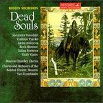 Rodion Shchedrin: Dead Souls