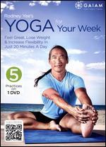 Rodney Yee: A.M. Yoga for Your Week