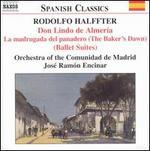 Rodolfo Halffter: Don Lindo de Almería; Ballet Suites