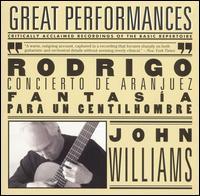 Rodrigo: Concierto de Aranjuez; Fantasia Para un Gentilhombre - Christine Pendrill (horn); John Williams (guitar); Philharmonia Orchestra; Louis Frémaux (conductor)