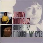 Rodriguez/Through My Eyes
