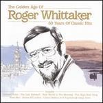 Roger Whittaker: Golden Age - Roger Whittaker