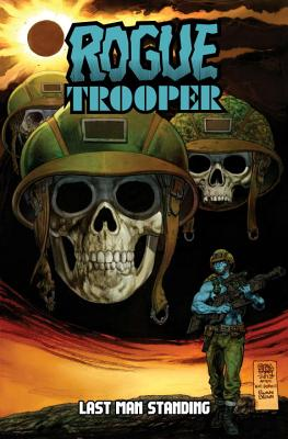 Rogue Trooper: Last Man Standing - Ruckley, Brian