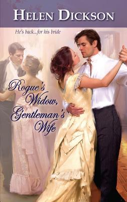 Rogue's Widow, Gentleman's Wife - Dickson, Helen