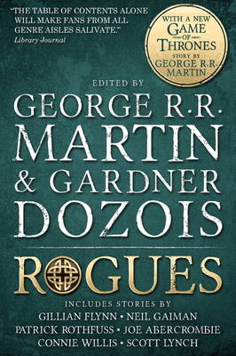 Rogues - Martin, George R. R., and Gaiman, Neil, and Dozois, Gardner