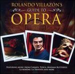 Rolando Villazón's Guide to Opera