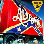 Roll On - Alabama