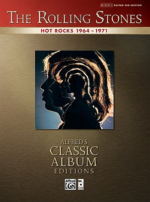 Rolling Stones -- Hot Rocks 1964-1971: Authentic Guitar Tab - Rolling Stones, The