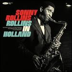 Rollins in Holland [The 1967 Studio & Live Recordings]
