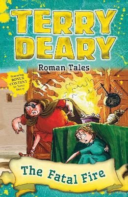 Roman Tales: The Fatal Fire - Deary, Terry