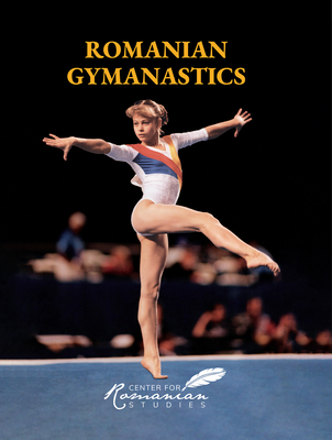 Romanian Gymnastics: With CDROM - Treptow, Kurt W.