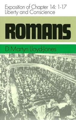 Romans: Exposition of Chapter - Lloyd-Jones, D Martyn
