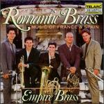 Romantic Brass: Music of France & Spain