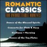 Romantic Classics for Unforgettable Moments