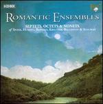 Romantic Ensembles: Septets, Octets & Nonets