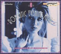 Romantic Evening Music (10-disc Box) - Adam Friedrich (horn); Adam Harasiewicz (piano); Andrea Vigh (harp); Angelica Berger (harp); Anton Dikov (piano);...