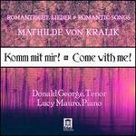 Romantic Songs of Mathilde von Kralik