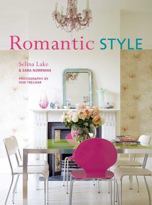 Romantic Style - Lake, Selina, and Norrman, Sara