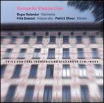 Romantic Vienna Live: Trios von Carl Frühling und Alexander Zemlinsky