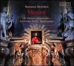 Romanus Weichlein: Messen