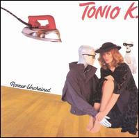 Romeo Unchained - Tonio K.