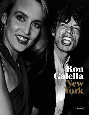 Ron Galella: New York - Galella, Ron, and Vogelson, Nick (Editor)