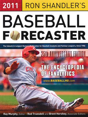 Ron Shandler's Baseball Forecaster - Shandler, Ron, and Murphy, Ray, Dr. (Editor), and Truesdell, Rod (Editor)