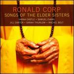 Ronald Corp: Songs of the Elder Sisters