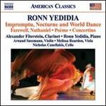 Ronn Yedidia: Impromptu, Nocturne and World Dance