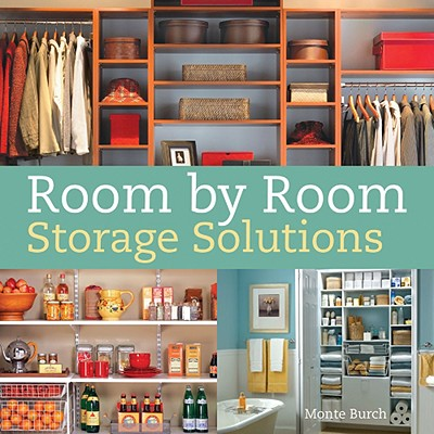 Room by Room Storage Solutions - Burch, Monte
