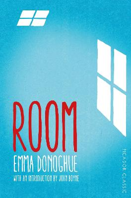 Room - Donoghue, Emma, and Boyne, John (Introduction by)